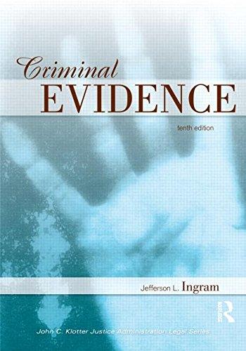 Criminal Evidence (John C. Klotter Justice Administration...