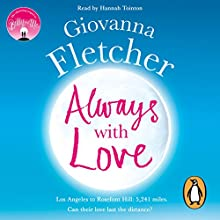 Always with Love Audiobook by Giovanna Fletcher Narrated by Hannah Tointon