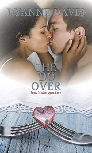 THE DO OVER (LUNCHTIME QUICKIES Book 3) PDF