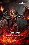 Apophian - La proph�tie des �l�ments III