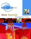 Basic Spanish for Getting Along (Spanish Edition)