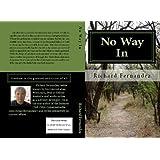 No Way In ~ Richard Fernandez