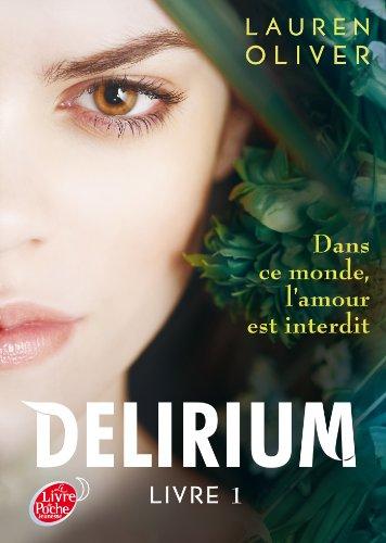 Delirium (1) : Delirium. Livre 1