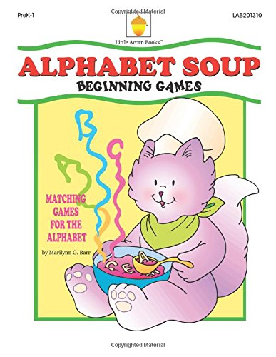 Alphabet Soup: Matching Games For The Alphabet front-25932