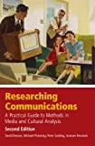 Researching Communications: A Practical Guide to Methods in Media and Cultural Analysis (0340926996) by David Deacon
