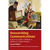 Researching Communications: A Practical Guide to Methods in Media and Cultural Analysisby David Deacon