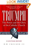 Triumph: The Power and the Glory of t...