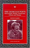 img - for The Georgian Poets: Abercrombie, Brooke, Drinkwater, Lascelles, Thomas (Writers & Their Work S.) by Rennie Parker (2006-09-28) book / textbook / text book