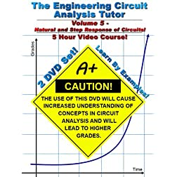 Engineering Circuit Analysis Tutor -- Volume 5 -- 5 Hour Course!