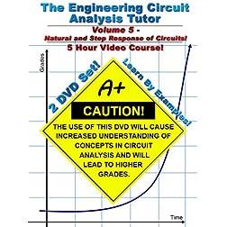 Engineering Circuit Analysis Tutor -- Volume 5 -- 5 Hour Course!