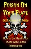 Poison On Your Plate: