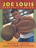 Joe Louis: America's Fighter