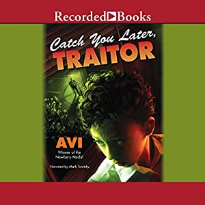 Catch You Later, Traitor Audiobook