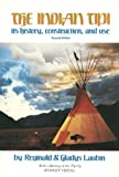 The Indian Tipi: Its History, Construction, and Use (2nd Edition)