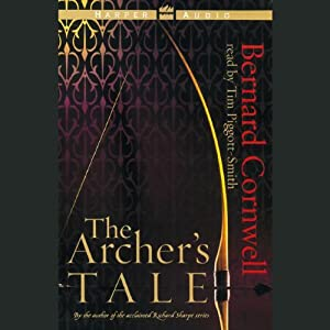 The Archer's Tale | [Bernard Cornwell]