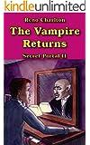 The Vampire Returns (The Secret Portal Series Book 2)