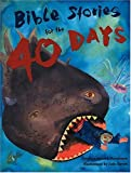 Bible Stories for the Forty Days