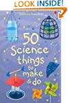 50 Science Things to Make and Do (Usb...