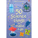 50 Science Things to Make and Do (Usborne Activities)by Kate Knighton