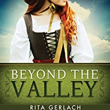 Beyond the Valley: Daughters of the Potomac, Book 3 (       UNABRIDGED) by Rita Gerlach Narrated by Christine Marshall