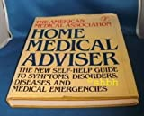 The American Medical Association Home Medical Adviser (0394565231) by American Medical Association