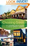 Choosing Green: The Homebuyer's Guide...