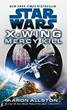 Star Wars: X-Wing: Mercy Kill