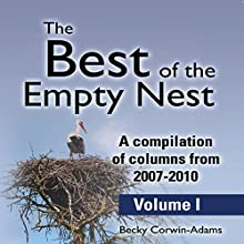 The Best of the Empty Nest (       UNABRIDGED) by Becky Corwin-Adams Narrated by Jae Huff