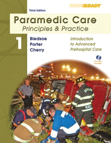 Paramedic Care: Principles and Practice; Volume 1,...