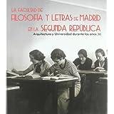 La facultad de filosofia y letras de Madrid en la segunda republica