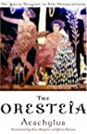 The Oresteia (Greek Tragedy in New Tr...