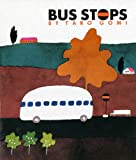 Bus Stops by Taro Gomi