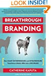 Breakthrough Branding: How Smart Entr...