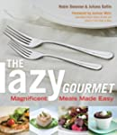 The Lazy Gourmet: Magnificent Meals M...