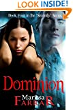 Dominion (The 'Serenity' Series Book 4)