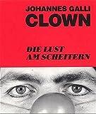 img - for Clown. Die Lust am Scheitern book / textbook / text book
