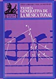 img - for Teoria Generativa De La Musica Tonal/ the General Theary of the Musical Tone (Spanish Edition) book / textbook / text book