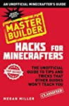 Hacks for Minecrafters: Master Builde...