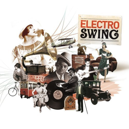 Electro Swing By Electro Swing [Music Cd]