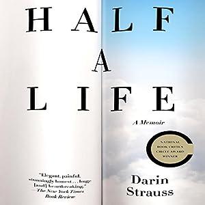 Half a Life: A Memoir | [Darin Strauss]