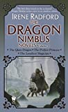 The Dragon Nimbus Novels: Volume I (0756404517) by Radford, Irene