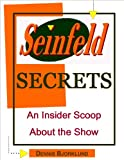 img - for Seinfeld Secrets: An Insider Scoop About the Show book / textbook / text book