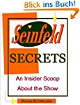 Seinfeld Secrets: An Insider Scoop Ab...