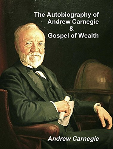 "andrew carnegies gospel of wealth ""the gospel of wealth"" by andrew carnegie the problem of our age is the proper administration of wealth, so that the ties of brotherhood may still bind together the rich and poor in harmonious relationship."