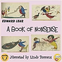 A Book of Nonsense | Livre audio Auteur(s) : Edward Lear Narrateur(s) : Linda Barrans