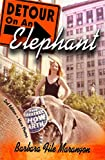 img - for Detour On An Elephant: A Year Dancing with The Greatest Show on Earth book / textbook / text book