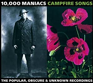Campfire Songs: The Popular, Obscure & Unknown Recordings