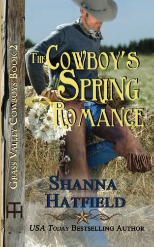 The Cowboy's Spring Romance: Grass Valley Cowboys
