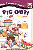 Pig Out! (All Aboard Reading)