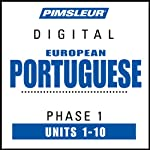 Port (Euro) Phase 1, Units 1-10: Learn to Speak and Understand Portuguese (European) with Pimsleur Language Programs | Pimsleur